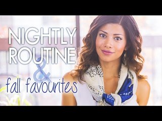 Fall Loves & Night Routine!