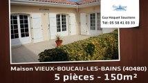 A vendre - Maison/Villa - VIEUX-BOUCAU-LES-BAINS (40480) - 5 pièces - 150m²