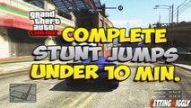 GTA 5 Online - Complete ALL 50 Stunt Jumps in Under 10 Minutes - GTA V Stunt Jump Fastest Method