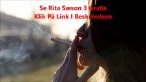 Rita 2015 Sæson 3 Afsnit 1-4 Se Gratis