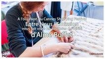 Aline-Buffet-Interview Rdv2- Defilé haute Couture Cannes Shopping Festival Palais des Festivals Cannes