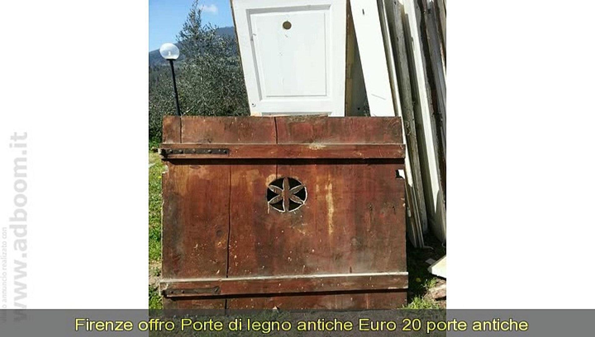 Foto Di Porte Antiche firenze, porte di legno antiche euro 20 - video dailymotion