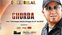 Cheb Bilal 2014 Ghorba