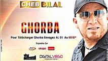 Cheb Bilal 2015 Ghorba