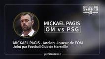 Interview Mickael Pagis avant OM PSG