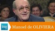 Le cinéma de Manoel de Oliveira - Archive INA