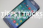 Samsung Galaxy S6 (edge) Tipps und Tricks deutsch