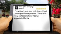 Prescription Sunglasses - Stanton Optical Palm Springs Florida Testimonial