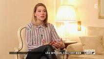 Léa Seydoux, Léa c'est bien