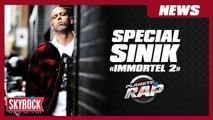 """Planète Rap spécial SINIK """"Immortel 2"""""""
