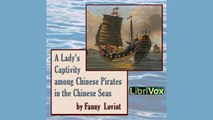 Fanny LOVIOT   A Lady's Captivity among Chinese Pirates in the Chinese Seas  Memoirs   AudioBook