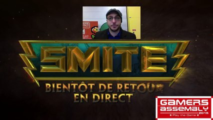 Tournoi Smite à la Gamers Assembly (REPLAY)