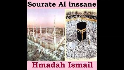 Sourate Al inssane - Hmadah Ismail