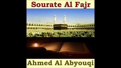 Sourate Al Fajr - Ahmed Al Abyouqi