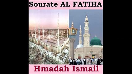 Sourate AL FATIHA - Hmadah Ismail