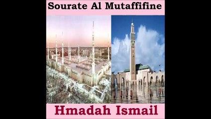 Sourate Al Mutaffifine - Hmadah Ismail