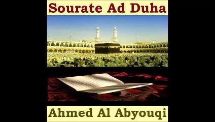 Sourate Ad Duha - Ahmed Al Abyouqi