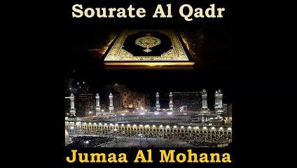 Sourate Al Qadr - Jumaa Al Mohana