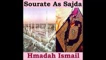 Sourate As Sajda - Hmadah Ismail