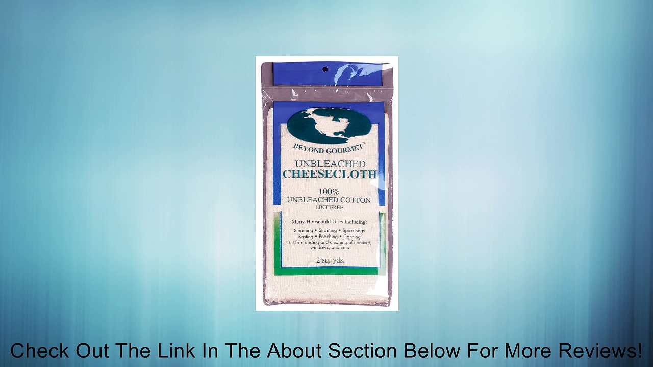 Beyond Gourmet Unbleached Cheesecloth Review