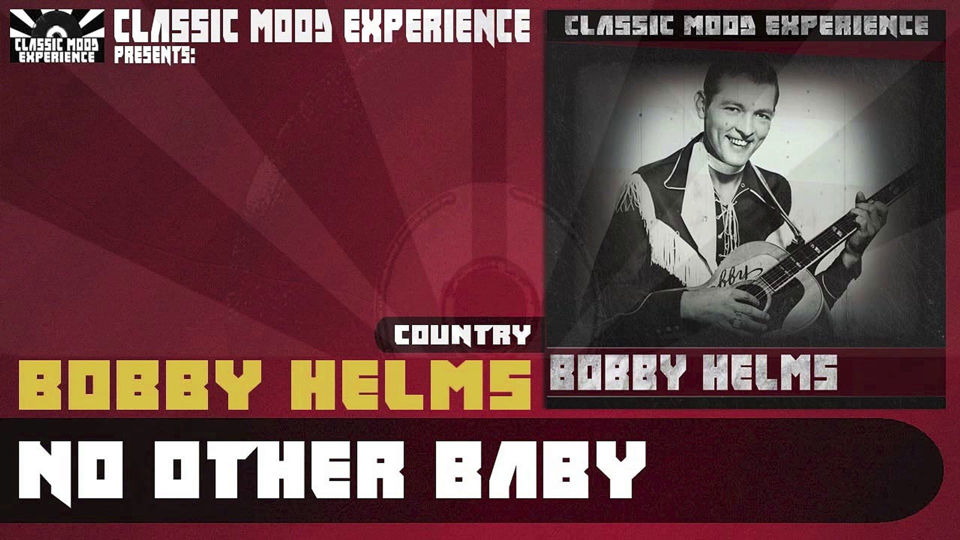 Bobby Helms - No Other Baby (1957)
