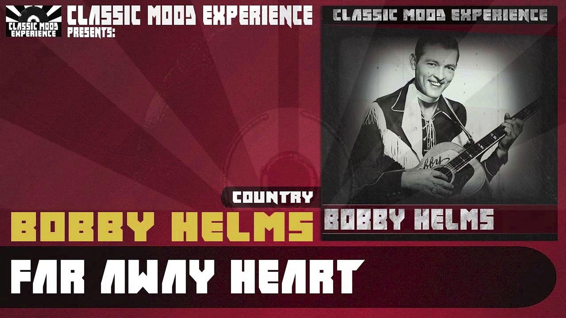 Bobby Helms - Far Away Heart (1957)