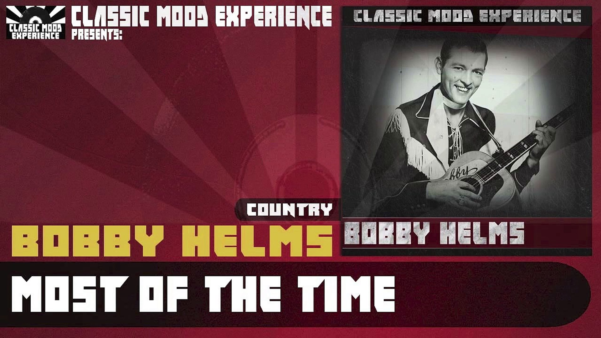 Bobby Helms - Most of the Time (1957)