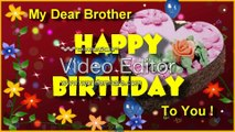 Happy Birthday Song for My Brother! - video dailymotion