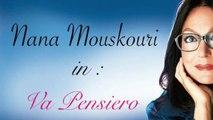 Nana Mouskouri - Va Pensiero -