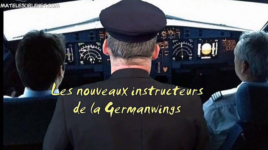 Les nouveaux instructeurs de pilotes chez Germanwings