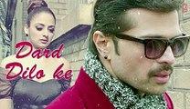 The Xpose- Dard Dilo Ke Full Song (Audio) - Himesh Reshammiya, Yo Yo Honey Singh - Video Dailymotion