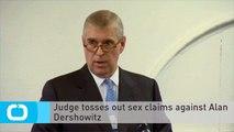 Judge Tosses Out Sex Claims Against Alan Dershowitz