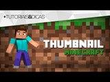 Tutorial Photoshop: Como fazer THUMBNAIL (miniatura) de Minecraft para YouTube