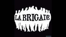 La Brigade - Y'a pas de super héros (Son Officiel)