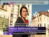 Timișoara, lăudată în presa italiană. Orașul de pe Bega, subiectul unui reportaj, datorită investitorilor străini. Condițiile bune pentru studenți, dar și pentru mediul de afaceri au dus renumele Timișoarei peste hotare.
