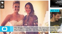 The Biggest Loser Runner-Up Hannah Curlee Gets Married, Shows Off 103-Pound Weight Loss in Wedding Photo