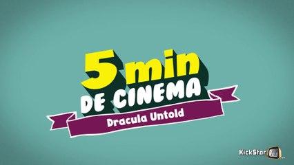 5 Min de Cinéma - Dracula Untold