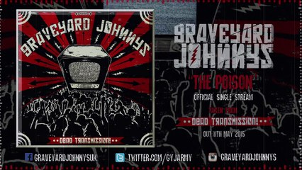 Graveyard Johnnys - The Poison (Single Stream)