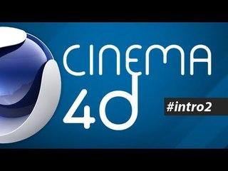 Cinema 4D: Como criar uma Intro/Vinheta #2