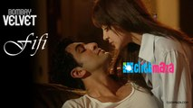 Fifi - Bombay Velvet - HD VIDEO SONG - Ranbir Kapoor - Anushka Sharma - 2015