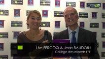 Entretien avec Lise Fercoq et Jean Baudoin du Collège des Experts FFF