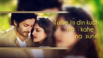 Tu Har Lamha Full Video Song with Lyrics Arijit Singh  Khamoshiyan [2015]