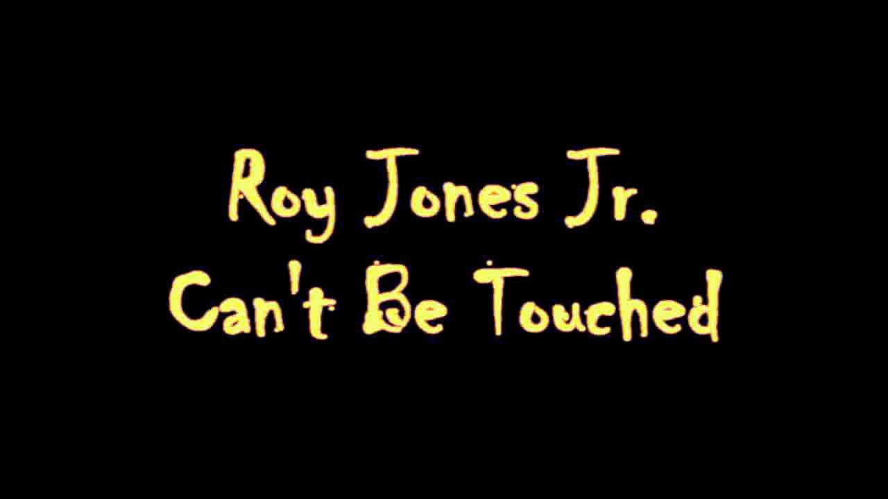 Roy Jones Jr.- can't be touched lyrics - video dailymotion
