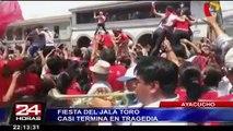 Ayacucho: fiesta del 'jala toro' casi termina en tragedia