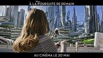 A la Poursuite de Demain (Tomorrowland) -  Bande-annonce 3 / Trailer [VF|HD] (Britt Robertson, George Clooney, Hugh Laurie)