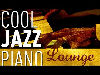Cool Jazz Piano Lounge - Smooth Jazz & Chill Out, Keyboard