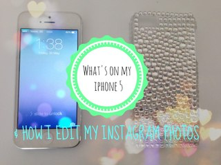 What's On My iPhone 5 & How I Edit My Instagram Photos! ♡