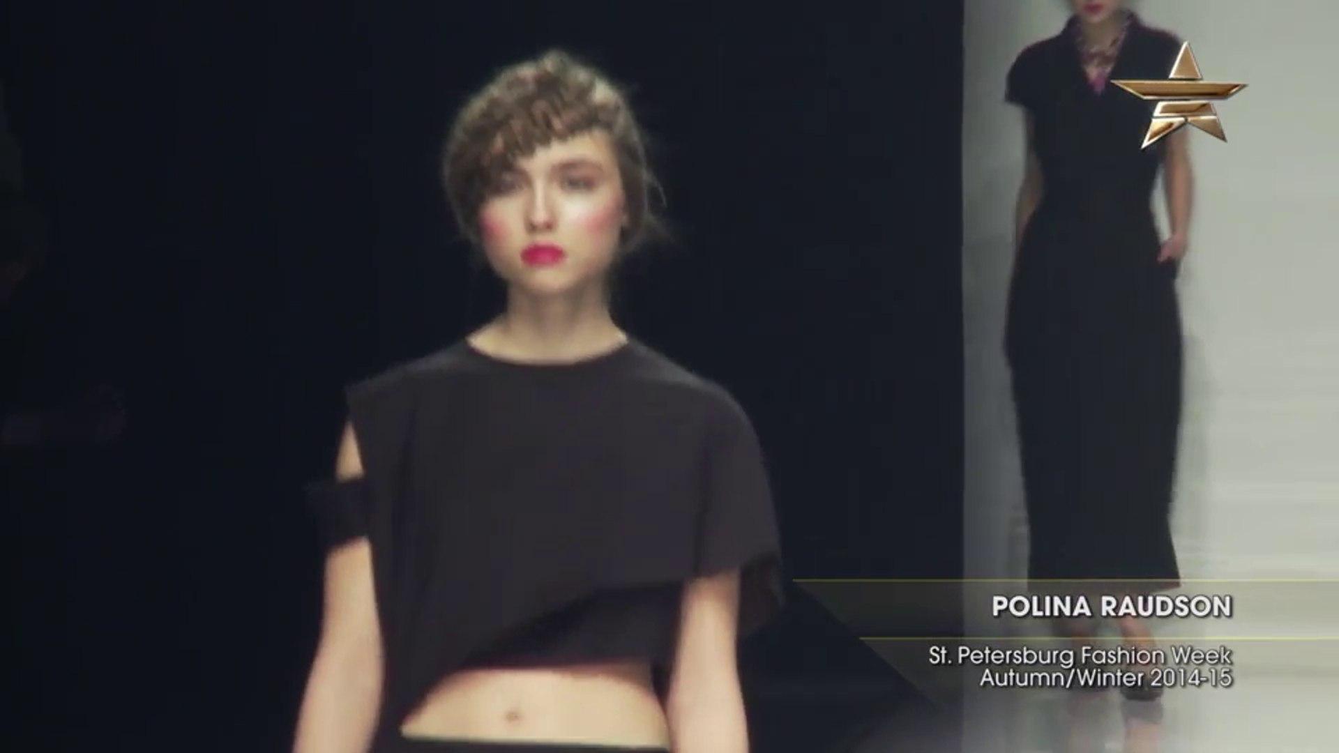 Full Shows POLINA RAUDSON St. Petersburg Fashion Week Autumn Winter 2014-15