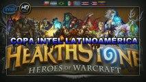 Hearthstone Copa INTEL Latinoamérica - Resumen de Noticias