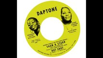 "Sharon Jones & the Dap-Kings Present: Saun & Starr - ""Hot Shot"""